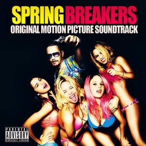 Spring Breakers soundtrack